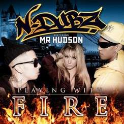 N-Dubz - Playing with Fire (feat. Mr Hudson)
