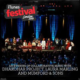 Dharohar Project, Laura Marling and Mumford & Sons - iTunes Festival: London 2010