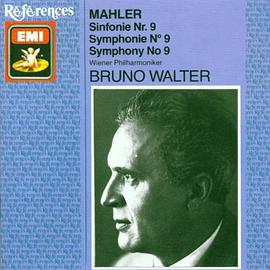 Bruno Walter... - Mahler: Symphony No. 9 In D Major (Great Recordings of the Century)