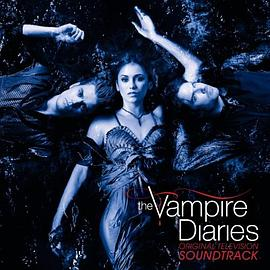 Mike Suby... - The Vampire Diaries: Original Television Soundtrack
