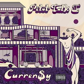 Curren$y - Pilot Talk II