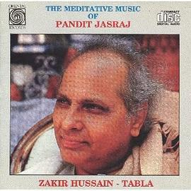The Meditative Music Of  Pandit Jasraj