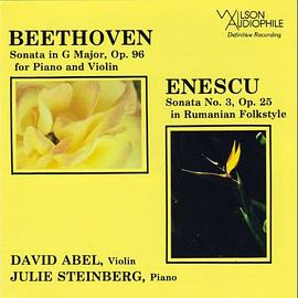 david abel... - Beethoven: Sonata in G Major, Op. 96 / Enescu: Sonata No. 3, Op. 25 in Rumanian Folkstyle