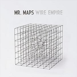 Mr. Maps - Wire Empire