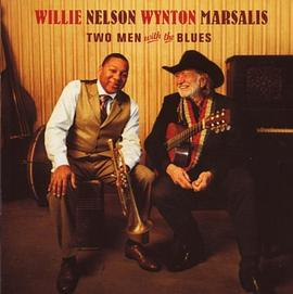 Willie Nelson... - Two Men With The Blues