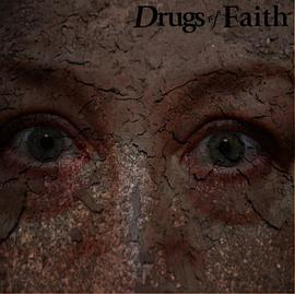 Drugs Of Faith - Corroded