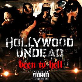 Hollywood Undead - Been to Hell