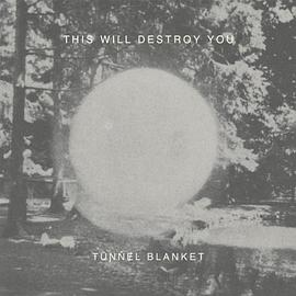 This Will Destroy You - Tunnel Blanket [12 inch Analog]