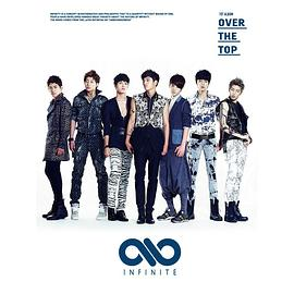 인피니트... - Over The Top