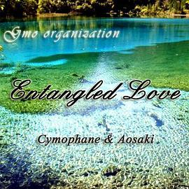 Cymophane & Aosaki - Entangled Love