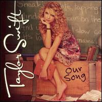 泰勒·斯威芙特 Taylor Swift - Our Song