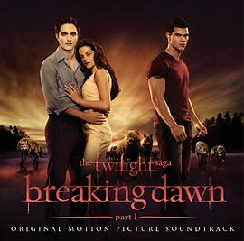 The Twilight Saga: Breaking Dawn Part 1 Soundtrack