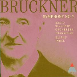 Anton Bruckner - Symphony No. 7 in E (Inbal, Frankfurt Radio So)