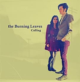 The Burning Leaves - Calling E.P