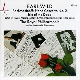 Earl Wild... - Rachmaninoff: Piano Concerto No.2 & Isle of the Dead